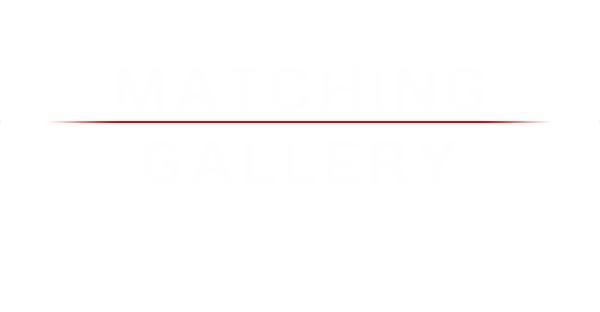 MATCHING GALLERY
